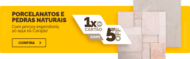PORCELANATOS E PEDRAS NATURAIS - 29 a 11 DE AGOSTO